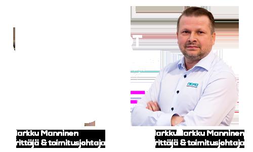 Teemme työt aina viimeisen päälle - Markku Manninen